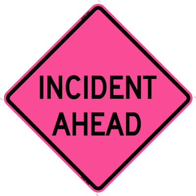 "48"" Incident Ahead Pink Roll Up Sign"