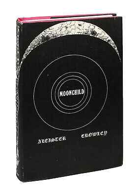 Moonchild - Aleister Crowley - Hardcover - First Edition Thus - Dove Press 1970