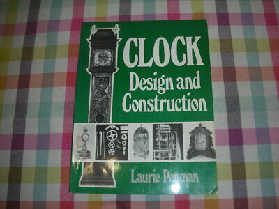 Clock design and construction	Laurie Penman	1984	Argus books