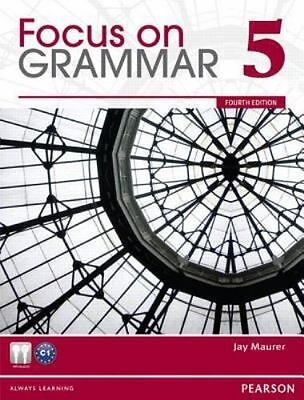 FOCUS ON GRAMMAR, LEVEL 5, 4TH EDITION By Jay Maurer **BRAND NEW**