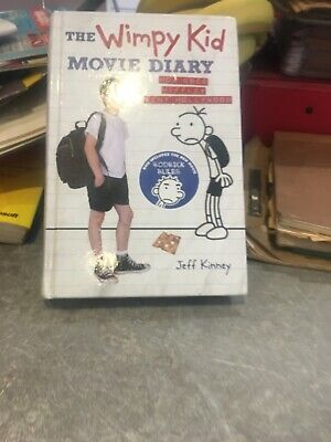 The Wimpy Kid Movie Diary: How Greg Heffley Went Hollywood by Jeff Kinney...