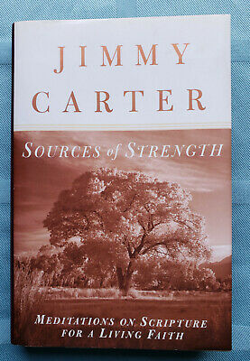 JIMMY CARTER SIGNED - Sources of Strength
