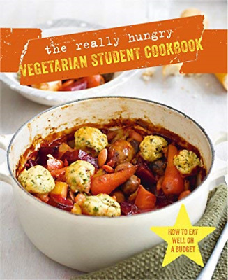 The Really Hungry Vegetarian Student Cookbook BOOKH NEU