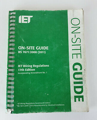 IET On-Site Guide, BS-7671: 2008 (2011), 17th Edition
