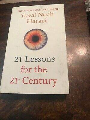 21 Lessons for the 21st Century by Yuval Noah Harari.