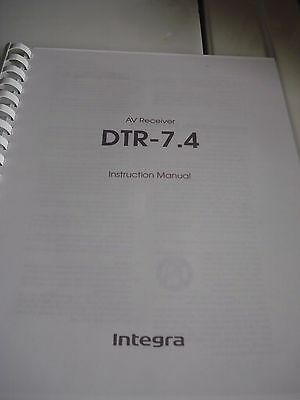 Integra DTR 7.4 Operation Manual (Coil Bound w/ Protective Cover)