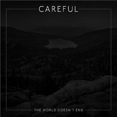 Careful-World Doesnt End The CD NEW