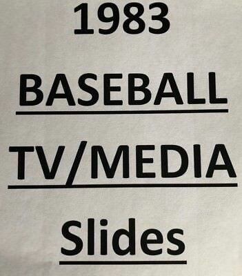 1983 MLB TV MEDIA SLIDES $4.99 each - MANY DIFFERENT PLAYERS AND TEAMS