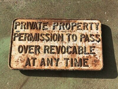 Old Antique Rustic Heavy Cast Iron Railroad Private Property Sign