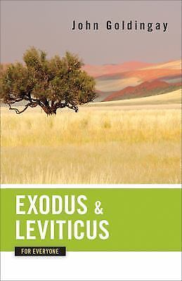 NEW - Exodus and Leviticus for Everyone (The Old Testament for Everyone)