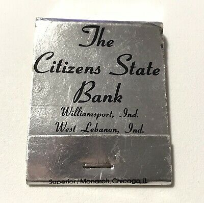 The Citizens State Bank Williamsport Lebanon Indiana Vintage Matchbook