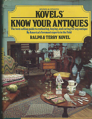 Kovels' Know Your Antiques, by Ralph & Terry Kovel, Revised edition 1981. (Rare)
