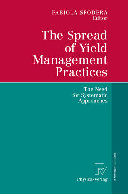 The Spread of Yield Management Practices, Fabiola Sfodera