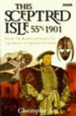 This Sceptred Isle 55BC-1901 by Christopher Lee (Paperback, 1998)
