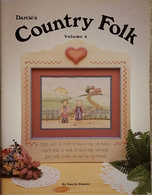 Darcie's Country Folk Vol 4 By Darcie Hunter Pen & Ink Tole Painting Book EUC.