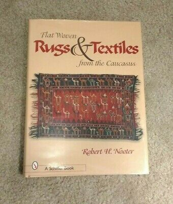 Flat Woven Rugs & Textiles from the Caucasus Rug Collector's book hc