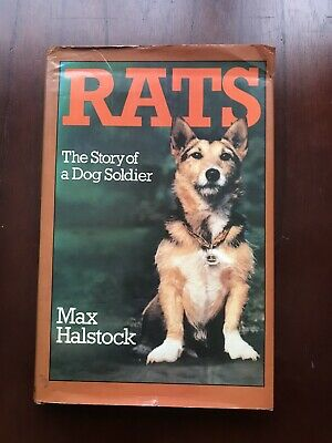 RATS THE STORY OF A DOG SOLDIER by MAX HALSTOCK  NORTHERN IRELAND