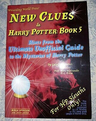 New Clues to Harry Potter Book 5: Hints from the Ultimate Unofficial Guide HP