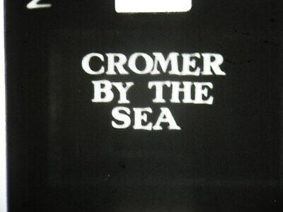 9.5 Home Movie Film (Cromer By The Sea) Film From Around The Area 1955 To 1965 ?