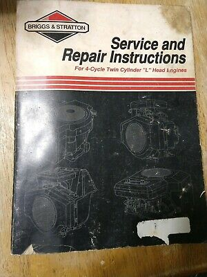 Briggs & Stratton Service Repair Manual 4 Cycle Twin Cylinder L Head Engines