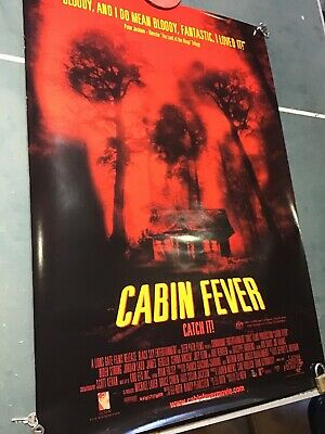 Cabin Fever one sheet full size movie poster Eli Roth horror