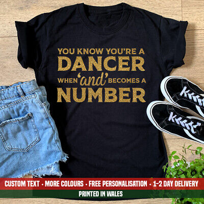 Ladies You Know You're A Dancer T Shirt Funny Dancing Musical Ballet Gift Top