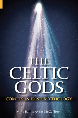 Baillie  Mike-The Celtic Gods (Comets In Irish Mythology) BOOK NEW
