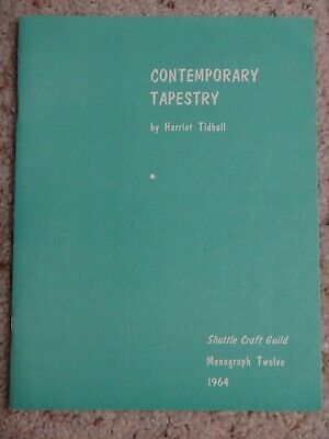 Shuttle Craft Monograph 12: Contemporary Tapestry by Harriett Tidball