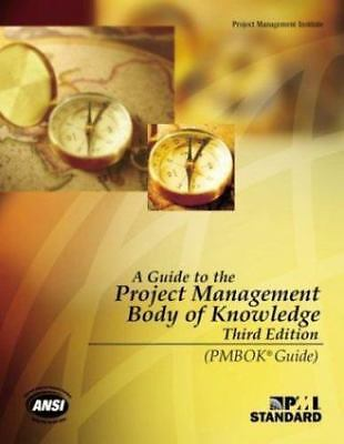A Guide to the Project Management Body of Knowledge, Third Edition