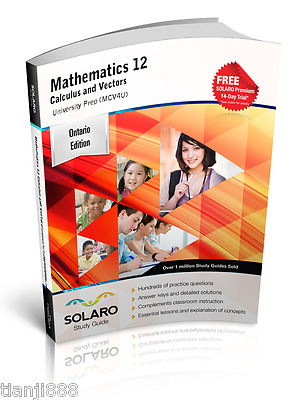 Mathematics 12 Calculus and Vectors, University Prep (MCV4U), SOLARO Study Guide