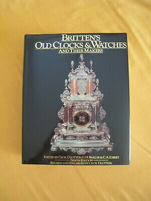 Brittans Old Clocks and Watches.1966, 9th edition. H.Baille