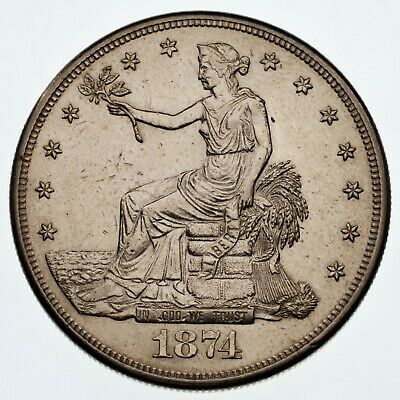 1874-S $1 Trade Dollar in AU Condition, Mostly White, With Decent Luster