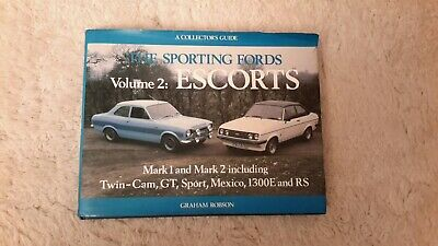 A Collectors Guide The Sporting Fords Vol 2 Escorts By Graham Robson