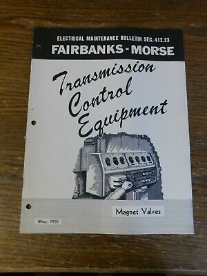 Fairbanks Morse Transmission  Magnet Valves Electrical Maintenance Bulletin 1951
