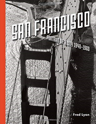 San Francisco, Portrait Of A City BOOKH NEW