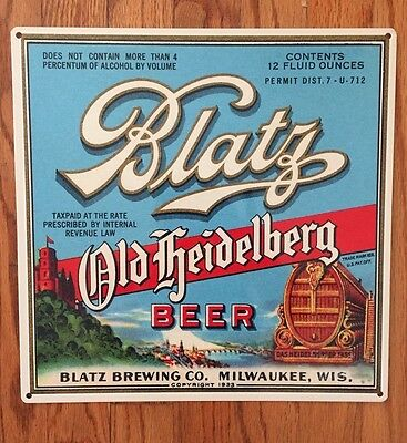 Blatz Beer Label Pabst Brewery Vintage Steel Sign Man Cave Milwaukee Wisconsin