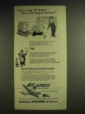 1948 Air Express Ad - Cease running, Mr. Pardway why do this the hard way?