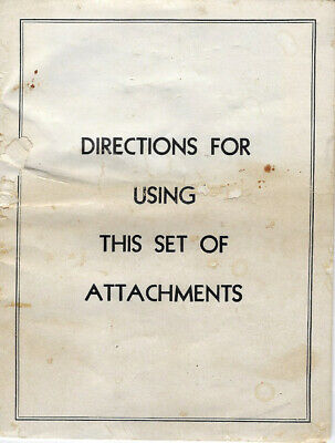 Directions For The Using This Set of Attachments
