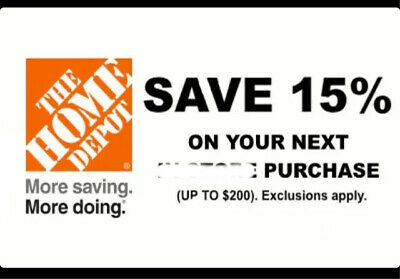 ONE 1X 15% OFF Home Depot  - In store ONLY Save up to $200