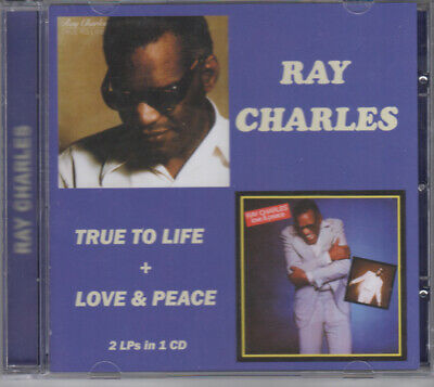 Ray Charles - True To Life / Love and Peace CD