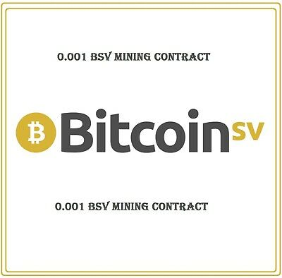 Mining Contract 2 Hour Bitcoin SV(0.001 BSV) Processing (TH/s)