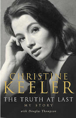 The Truth at Last: My Story by Christine Keeler - Douglas Thompson Paperback