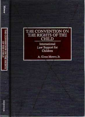 A Glenn Jr Mäher / Convention On The Rights von The Child International Law 1st