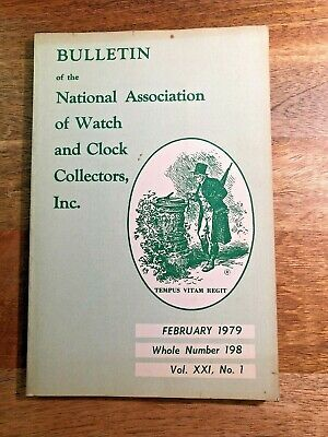 NAWCC Bulletin Feb 1979, English American Clocks, Quaker Clockmakers... (K1365)