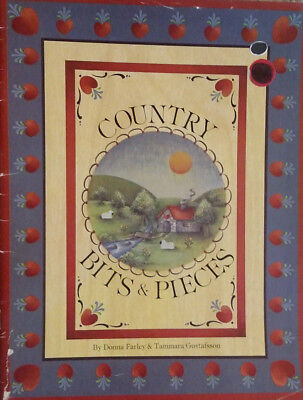 Country Bits & Pieces By Donna Farley Tammara Gustafsson Tole Painting Book FOLK
