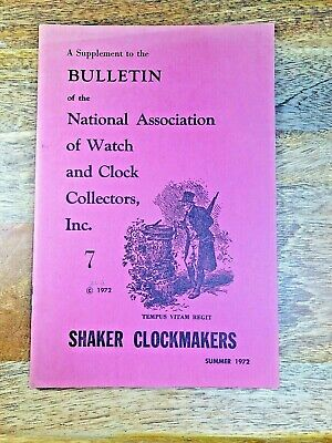 NAWCC Bulletin Supplement, Summer 1972, Shaker Clockmakers       (K1384)