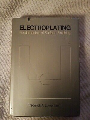 Book Electroplating Fundamentals of Surface Finishing by Frederick A. Lowenheim