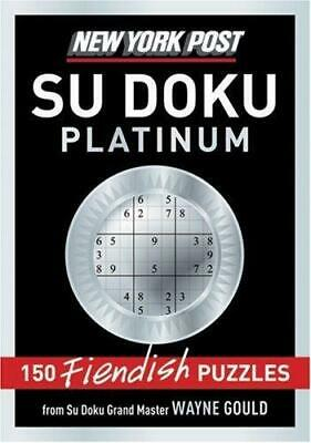 Post Platinum Su Doku: 150 Fiendish Puzzles New York [Paperback]