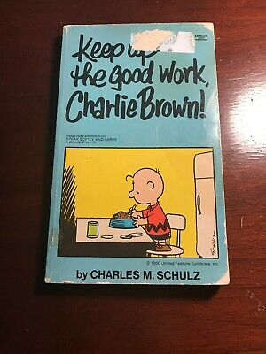 1975 Keep Up The Good Work Charlie Brown by Charles M Schulz Fawcett Paperback