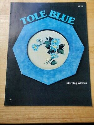 Tole Blue How to paint patterns & basic instructions tips magazine Vintage 1977